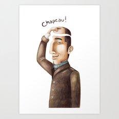 Chapeau! Art Print
