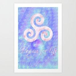 Pegan for life Art Print