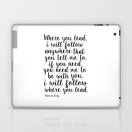 Where You Lead I Will Follow,Girls Room Decor,Quote Prints,Girly Svg,Gift For Her Laptop & iPad Skin