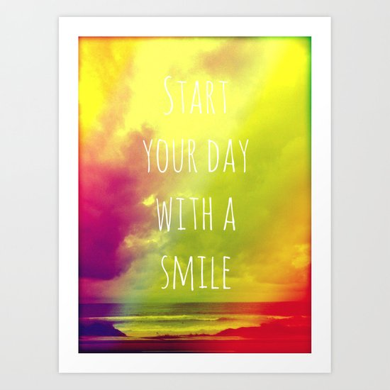Start your day with a smile! Art Print