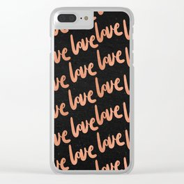 Love Rose Gold Pink on Black Clear iPhone Case