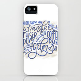 Drink Coffee Like a Gilmore iPhone Case