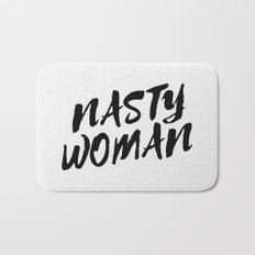 Nasty Woman II Bath Mat