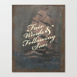 Fair Winds & Following Seas Canvas Print