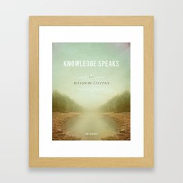 Knowledge Speaks Framed Art Print