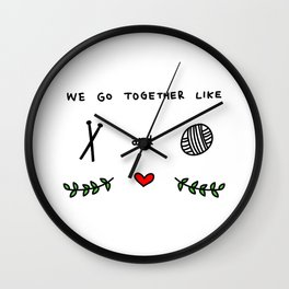 we go together like 3 Wall Clock
