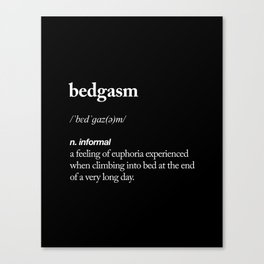 Bedgasm funny meme dictionary definition modern black and white typography home room wall decor Canvas Print