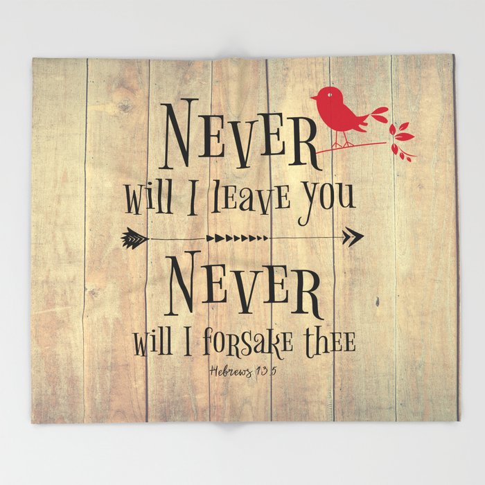 Never Will I Leave You Scripture Throw Blanket