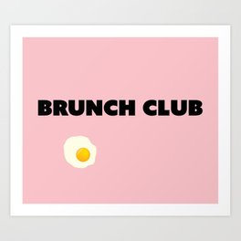 brunch club Kunstdrucke