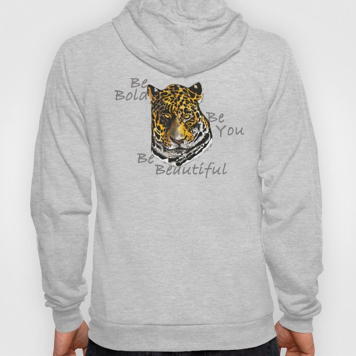Be You - Bold, Beautiful Jaguar Hoody