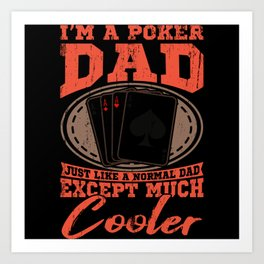 POKER DAD Poker Gift Poker Player Card Gambler Art Print