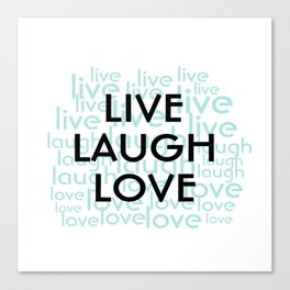 Live Laugh Love Repeated Typography Canvas Print