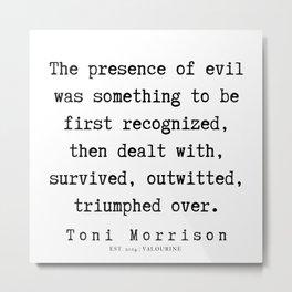 45     Toni Morrison Quotes   190807 Metal Print