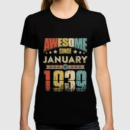 Awesome Since January 1939 T-Shirt T-shirt