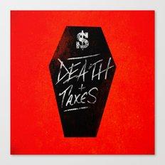 Death & Taxes Canvas Print