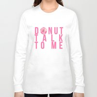 donuts Long Sleeve T-shirts featuring Donuts by lastminutebinge