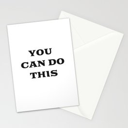YOU CAN DO THIS Stationery Cards