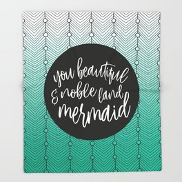 Jade Green Mermaid, Parks and Rec Leslie Knope Quote Throw Blanket