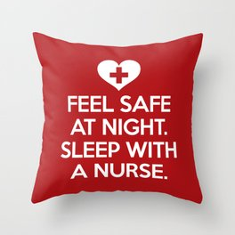 Sleep With A Nurse Funny Quote Throw Pillow