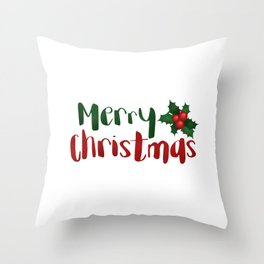Merry Christmas   Red And Green Holly Throw Pillow