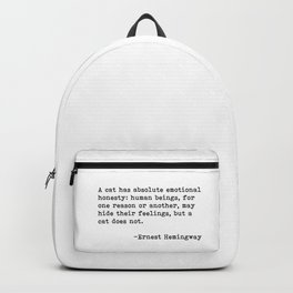 A cat... Ernest Hemingway Backpack