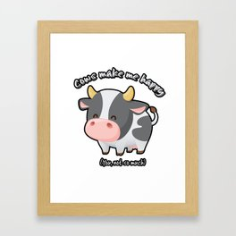 Cows Make Me Happy Framed Art Print