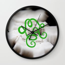 She put the lime in the coconut Wall Clock