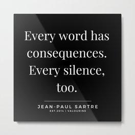 91  | Jean-Paul Sartre Quotes | 190810 Metal Print