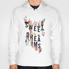 Sweet Dreams Hoody