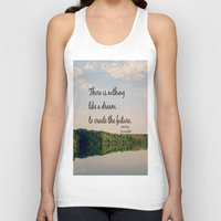 les miserables Tank Tops featuring Dream to Create the Future Les Miserables Quote by KimberosePhotography