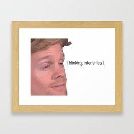 Blinking Intensifies - White Guy Blinking Meme Framed Art Print