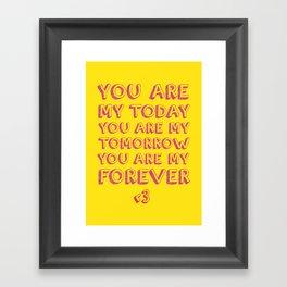 My Forever Framed Art Print