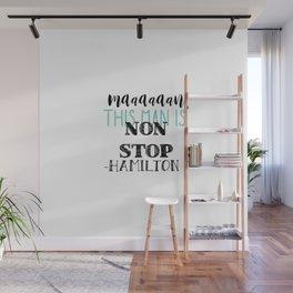 Non Stop | Hamilton Wall Mural