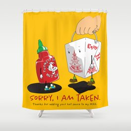 Sorry Taken Shower Curtain