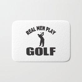 Real Men Play Golf Bath Mat