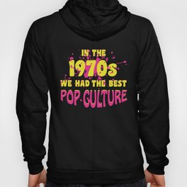 70s Pop Culture Retro Outfit Hoody