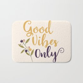 Good Vibes Only Bath Mat