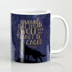 Remember that you are a wolf and you cannot be changed - ACOWAR Mug