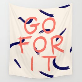 GO FOR IT #society6 #motivational Wall Tapestry