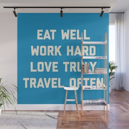 Eat Well, Work Hard Motivational Quote Wall Mural