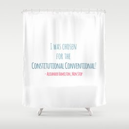 CONSTITUTIONAL CONVENTIONAL Shower Curtain