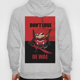 Don't Lose De Wae Hoody
