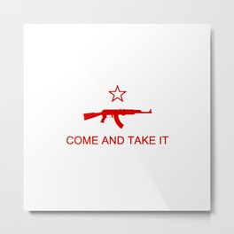 Come and Take It AK47 Red Metal Print