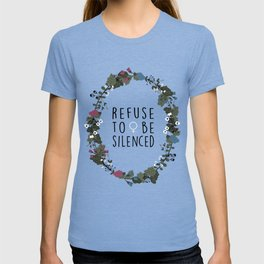 Refuse to be Silenced T-shirt