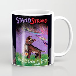 STAND STRONG: This Storm Will Pass Coffee Mug