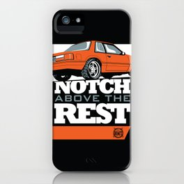 Notch Above the Rest iPhone Case