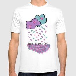 Rain Down Love T-shirt