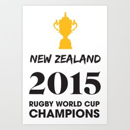 New Zealand 2015 Rugby World Cup Champions Art Print