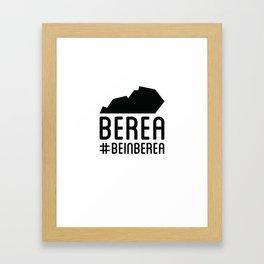 Be In Berea KY Framed Art Print