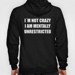Not Crazy II Hoody